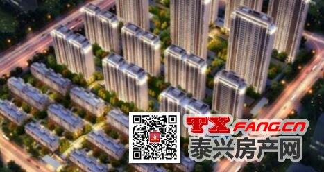 泰兴新城樾府房价高层毛坯7400元/平米